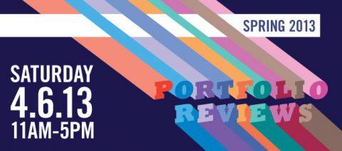 SAT APRIL 6TH 2013 /// PORTFOLIO REVIEWS!