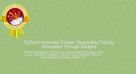 EdTech Innovator Chase: Rewarding Faculty Innovation through badges