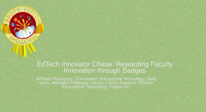 EdTech Innovator Chase: Rewarding Faculty Innovation through badges 2014