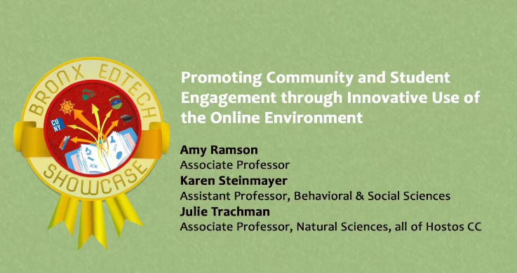 Promoting Community and Student Engagement through Innovative Use of the Online Environment 2015