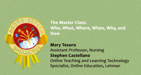 The Master Class: Who, What, Where, When, Why, and HOW
