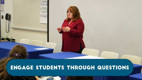 Engage Students Through Questions