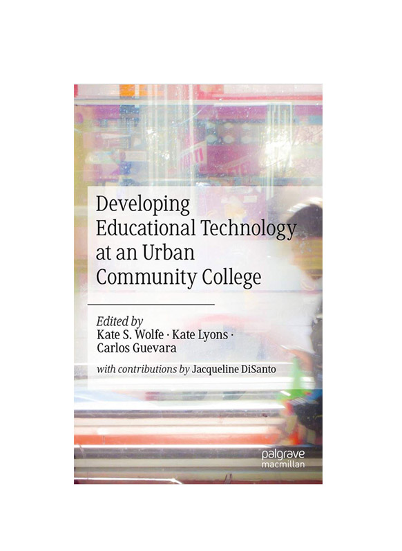 Developing Educational tzechnology at an Urban Community College