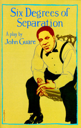 An image of Six Degrees of Separation by John Guare