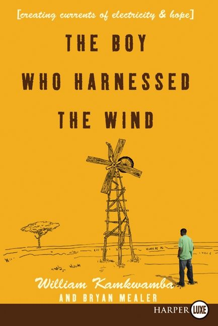 An image of The Boy Who Harnessed the Wind by William Kamkwamba