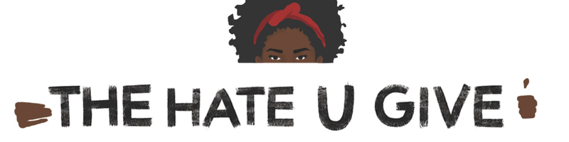 """a banner image that says, """"The Hate U Give"""""""
